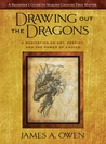 Drawing Out the Dragons: A Meditation on Art, Destiny, and the Power of Choice (Meditations)