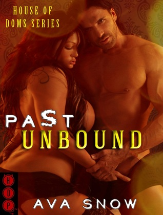 Past Unbound (House of Doms #1)