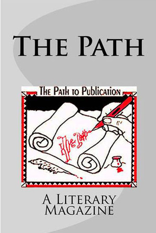 The Path, a literary magazine by Mary Jo Nickum