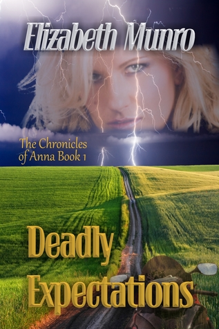 Deadly Expectations by Elizabeth Munro