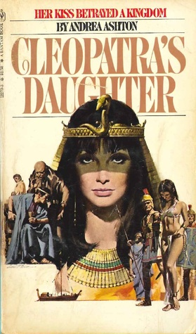 Cleopatra's Daughter by Andrea Ashton