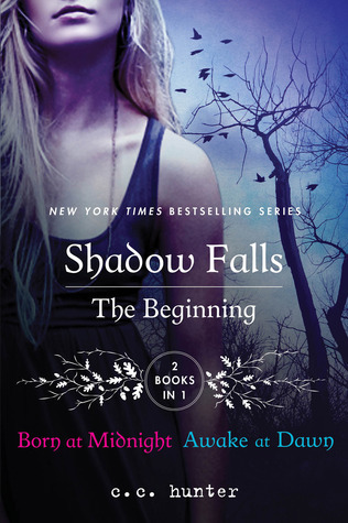 The Shadow Falls Series Vol.1: Born at Midnight and Awake at Dawn