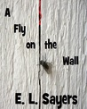 A Fly on the Wall
