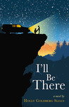 I'll Be There by Holly Goldberg Sloan