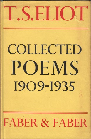 Collected Poems 1909-1935 by T.S. Eliot