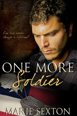 One More Soldier by Marie Sexton