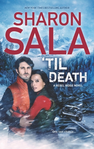 'Til Death (Rebel Ridge, #3)