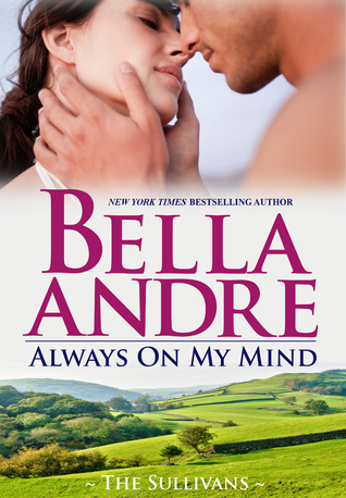 Always on My Mind (The Sullivans, #8)