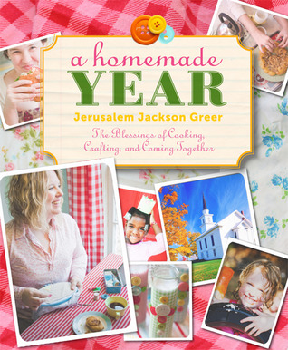 A Homemade Year by Jerusalem Jackson Greer