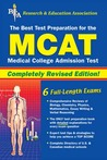 MCAT (REA) The Best Test Prep for the Medical College Admission Test