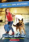 Dead Man's Best Friend (A Dog and His Girl Mysteries, #2)