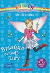 Brianna the Tooth Fairy (Rainbow Magic Special Edition)