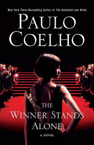The Winner Stands Alone by Paulo Coelho