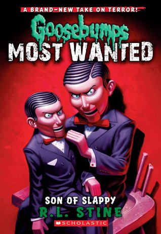 Son of Slappy (Goosebumps Most Wanted, #2)
