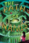 The Path of Names by Ari B. Goelman