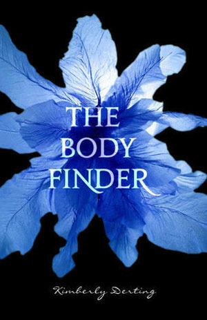 The Body Finder Books 1 - 2 (The Body Finder, Desires of the Dead) - Kimberly Derting
