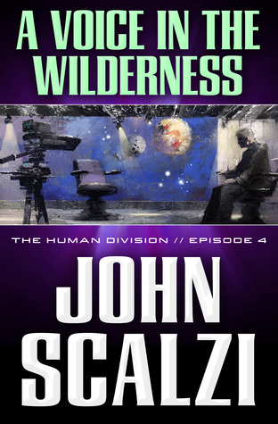 A Voice in the Wilderness by John Scalzi