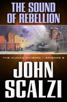 The Sound of Rebellion (The Human Division, #8)