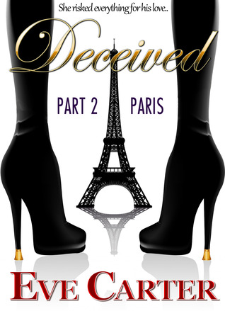 Deceived - Part 2 Paris