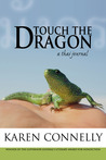 Touch The Dragon: A Thai Journal