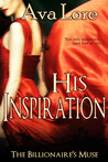 His Inspiration (The Billionaire's Muse, #3)