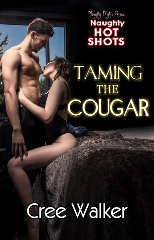 Taming The Cougar by Cree Walker