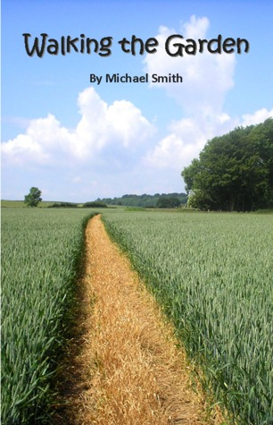 Walking the garden  by  Michael  Smith