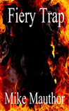 Fiery Trap (Book Two)
