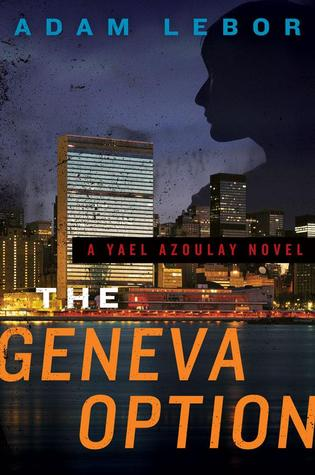 The Geneva Option: A Yael Azoulay Novel