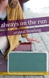 Always on the Run (Always The Bridesmaid, #2)