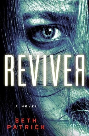 Reviver: A Novel
