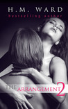 The Arrangement 2 by H.M. Ward