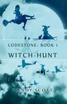 Witch-Hunt (Lodestone, #1)