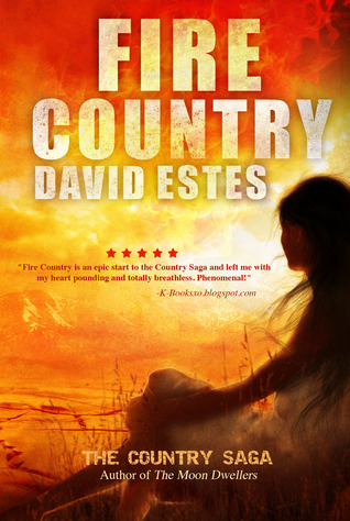 Fire Country (Country Saga, #1)