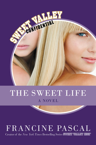The Sweet Life: The Serial (The Sweet Life, #1, #2, #3, #4, #5, #6)