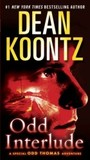 Odd Interlude: A Special Odd Thomas Adventure