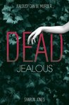 Dead Jealous (Poppy Sinclair, #1)