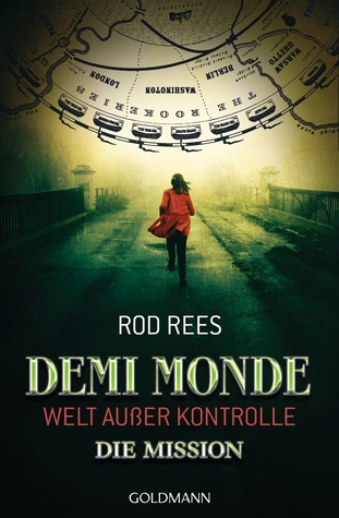 Demi-Monde: Die Mission (The Demi-Monde Saga, #1)