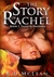 The Story of Rachel (Tales ...