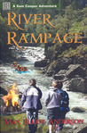 River Rampage (The Sam Cooper Adventure Series # 3)