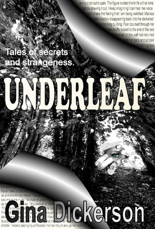 Underleaf by Gina Dickerson