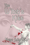 The Witch's Kiss (Gaslight, #3)