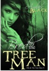 Bred by the Tree Man (Forest Monster Sex - Ella & The Tree Man)