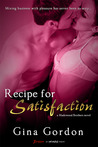 Recipe for Satisfaction