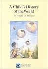 A Child's History of the World by Virgil M. Hillyer