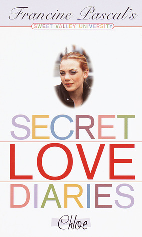 Secret Love Diaries: Chloe (Sweet Valley University, #63)
