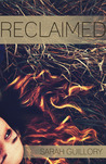 Reclaimed by Sarah Guillory