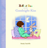 Belle & Boo and the Goodnight Kiss. by Mandy Sutcliffe