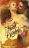 A Heart Divided (California, #3)
