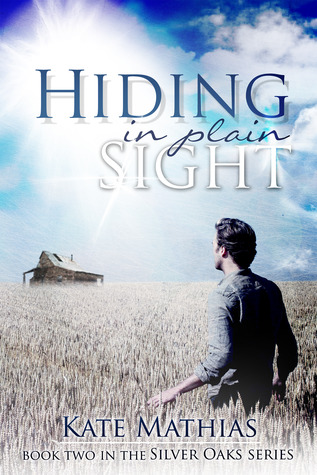 Hiding in Plain Sight by Kate Mathias